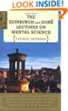 Edinburgh and Dore Lectures on Mental Science