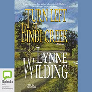 Turn Left at Bindi Creek | [Lynne Wilding]
