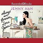 Always and Forever, Lara Jean Hörbuch von Jenny Han Gesprochen von: Laura Knight Keating