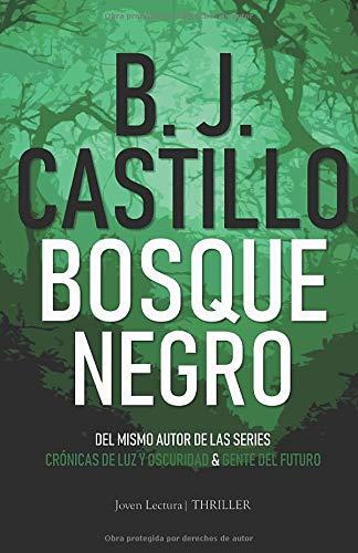 Bosque Negro  [Castillo, B.J.] (Tapa Blanda)