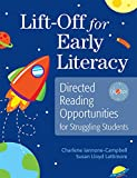 img - for Lift-Off for Early Literacy: Directed Reading Opportunities for Struggling Students book / textbook / text book