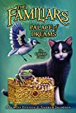 img - for The Familiars #4: Palace of Dreams book / textbook / text book