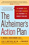 The Alzheimer's Action Plan The Experts' Guide to