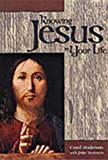 Knowing Jesus in Your Life (0819216437) by Carol Anderson