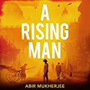 A Rising Man | Abir Mukherjee