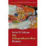 """Die Schopenhauer-Kur: Romanvon """"Irvin D. Yalom"""""""