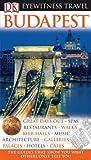 Eyewitness Travel Guide - Budapest (DK Eyewitness Travel Guide) - Barbara Olszanska, Tadeusz Olszanski