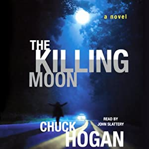 The Killing Moon: A Novel | [Chuck Hogan]