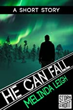 He Can Fall (A Short Story) (She Can Series)