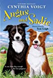 Angus and Sadie (0060745843) by Voigt, Cynthia