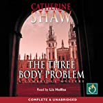 The Three Body Problem: A Cambridge Mystery | Catherine Shaw