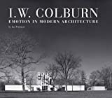 img - for I. W. Colburn: Emotion in Modern Architecture book / textbook / text book