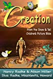 img - for The Creation (Show & Tell Bible) book / textbook / text book