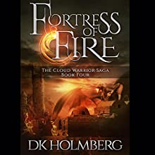 Fortress of Fire (       UNABRIDGED) by D. K. Holmberg Narrated by Nicholas Techosky