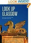 Look Up Glasgow: World class architec...