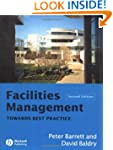 Facilities Management: Towards Best P...