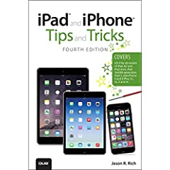 iPad and iPhone Tips and Tricks, 4th Edition