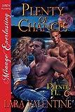 Plenty of Chances [Plenty, FL 6] (Siren Publishing Menage Everlasting)