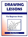 Drawing Lessons (Teach Yourself To Draw Book 1) (English Edition)