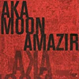 Amazir (Dig) by Aka Moon (2007-10-30)