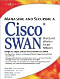 img - for Managing and Securing a Cisco Swan Structured Wireless-Aware Network Managing and Securing a Cisco book / textbook / text book