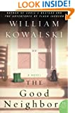 The Good Neighbor: A Novel