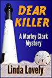 Dear Killer (Marley Clark Mysteries Book 1)