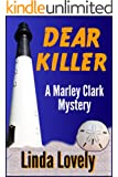 Dear Killer (Marley Clark Mysteries Book 1)