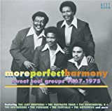 More Perfect Harmony: Sweet Soul Groups 1967-1975 Various Artists