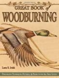 img - for Great Book of Woodburning: Pyrography Techniques, Patterns and Projects for all Skill Levels book / textbook / text book