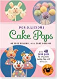 Pop.O.Licious Cake Pops (Cake Pop Recipe Book)