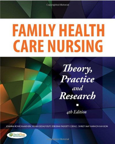 Family Health Care Nursing: Theory, Practice, and Research, 4th Edition