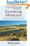 Inventing Montana: Dispatches from th...