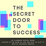 The Secret Door to Success | Florence Scovel Shinn