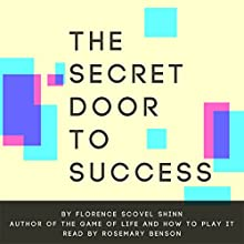 The Secret Door to Success Audiobook by Florence Scovel Shinn Narrated by Rosemary Benson