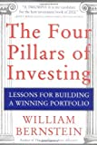 img - for The Four Pillars of Investing: Lessons for Building a Winning Portfolio Hardcover - April 26, 2002 book / textbook / text book