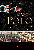 img - for Caravana de Veneza (Marco Polo - Vol. 1 (Em Portugues do Brasil) book / textbook / text book