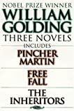 William Golding Three Novels: Includes Pincher Martin, Free Fall, the Inheritors