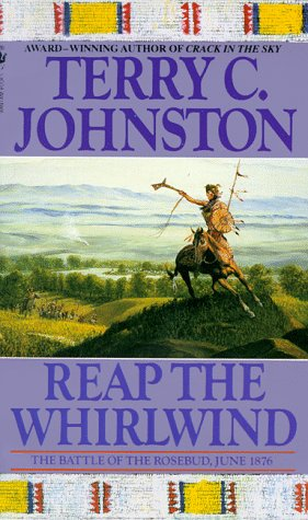 Reap the Whirlwind: The Plainsmen, Terry C. Johnston