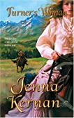 Turner's Woman (Harlequin Historical Series)