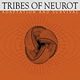 Adaptation & Survival by Tribes of Neurot (2002-04-02)