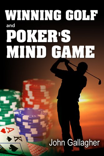 Book: Winning Golf and Poker's Mind Game by John Gallagher