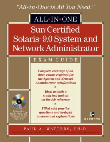 Sun Certified Solaris(tm) 9 System and Network Administrator All-in-One Exam Guide