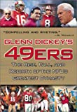 img - for Glenn Dickey's 49ers: The Rise, Fall, and Rebirth of the NFL's Greatest Dynasty book / textbook / text book