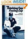 Thinking Cop, Feeling Cop: A Study in Police Personalities