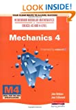 Mechanics 4   (Heinemann Modular Mathematics for Edexcel AS and A Level)