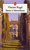 echange, troc Vincent Engel - Retour à Montechiarro