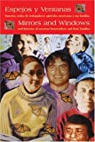 img - for Espejos y Ventanas / Mirrors and Windows: Oral Histories of Mexican Farmworkers and Their Families (Spanish and English Edition) book / textbook / text book