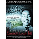 The Untold Story of Emmett Louis Till ~ Keith A. Beauchamp