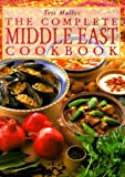 The Complete Middle East Cookbook (0804819823) by Mallos, Tess